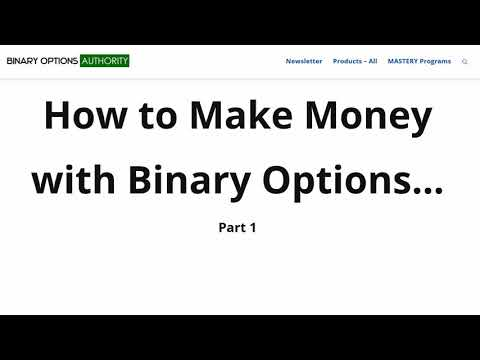 How to Make Money with Binary Options Part 1